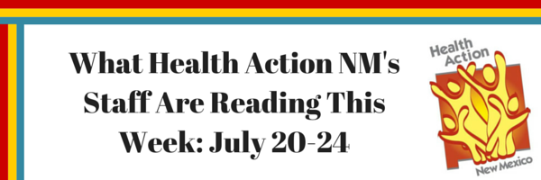 What Health Action NM Staff Are Reading (5).png